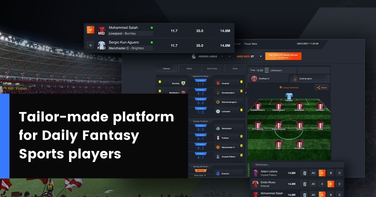 Tailor-made platform for Daily Fantasy Sports players