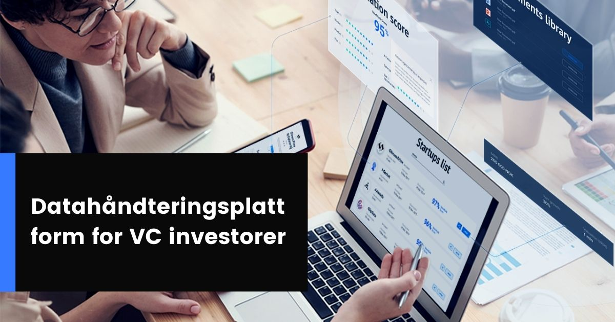 Intelligent datahåndteringsplattform for VC investorer